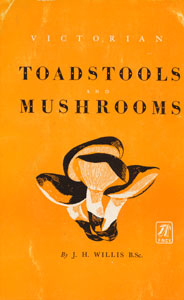 cover: Willis' Toadstools and Mushrooms